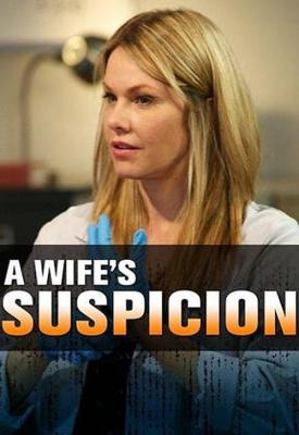 poster for A Wife's Suspicion 2016