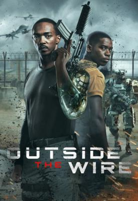 poster for Outside the Wire 2021