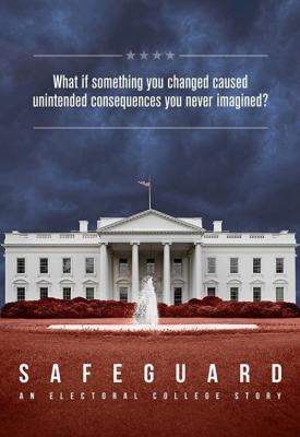 poster for Safeguard: An Electoral College Story 2020
