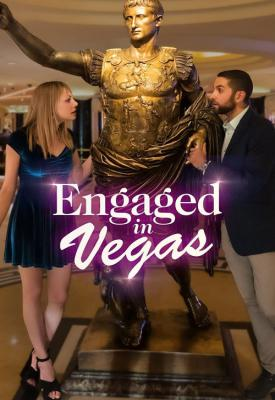 poster for Engaged in Vegas 2021