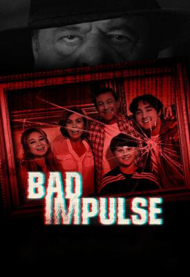 poster for Bad Impulse 2019