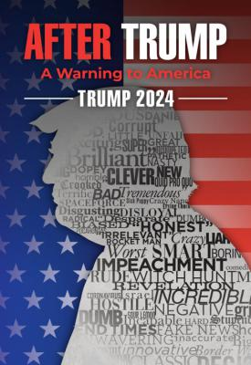 poster for Trump 2024: The World After Trump 2020