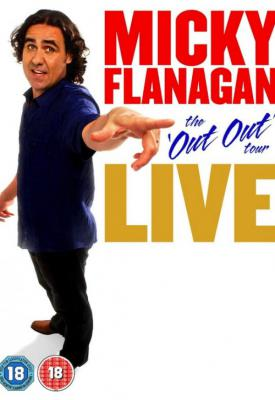 poster for Micky Flanagan: Live - The Out Out Tour 2011
