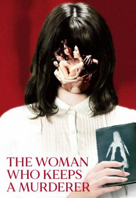 poster for The Woman Who Keeps a Murderer 2019