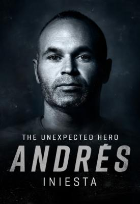 poster for Andrés Iniesta: The Unexpected Hero 2020