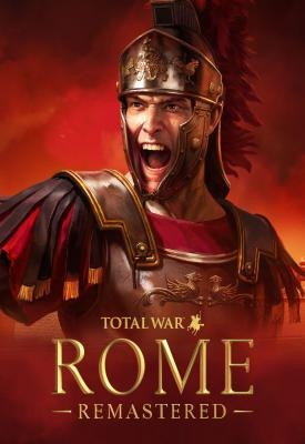 poster for Total War: ROME Remastered v2.00 + Enhanced Graphics Pack
