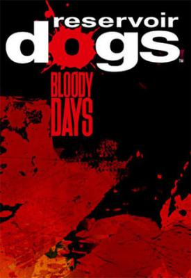 poster for Reservoir Dogs: Bloody Days + Update 1