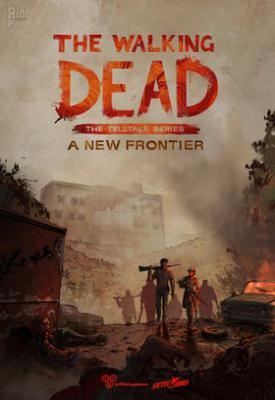poster for The Walking Dead: A New Frontier - Complete Season