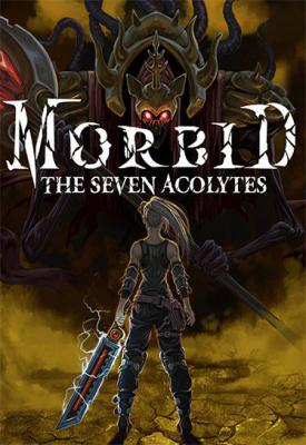 poster for Morbid: The Seven Acolytes