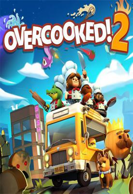 poster for Overcooked! 2: Gourmet Edition + All DLCs