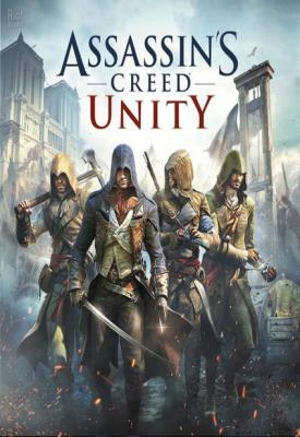 poster for Assassin's Creed: Unity v1.5.0 + All DLCs Cracked
