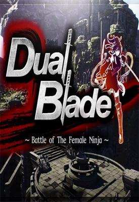 poster for Dual Blade ~ Battle of The Female Ninja ~