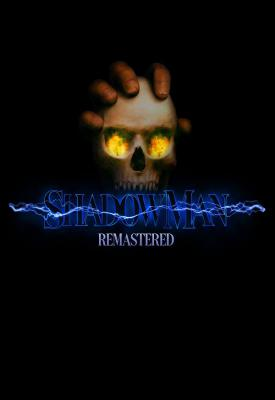 poster for Shadow Man: Remastered v1.0.2261