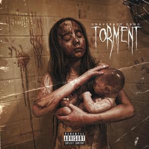 poster for Torment - Unaverage Gang