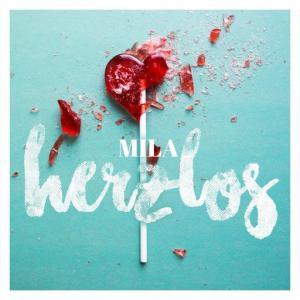 poster for Herzlos - Mila