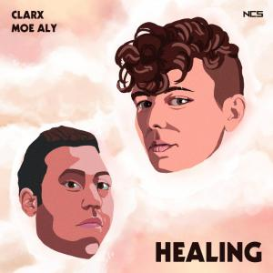 poster for Healing - Clarx & Moe Aly