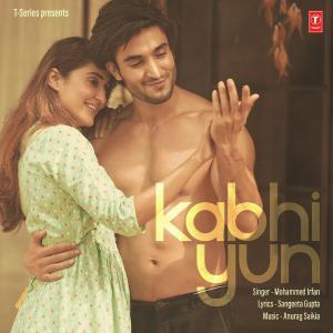 poster for Kabhi Yun - Mohammed Irfan