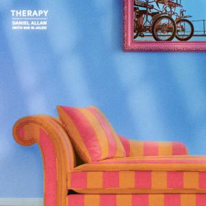 poster for Therapy (with She Is Jules) - Daniel Allan