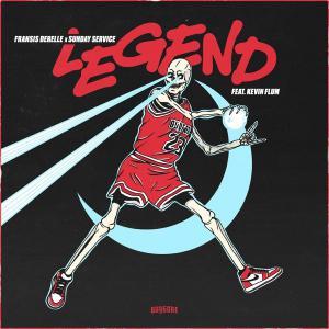 poster for Legend (feat. Kevin Flum) - Fransis Derelle & Sunday Service