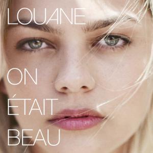poster for On etait beau - Louane