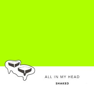 poster for All In My Head - Shaked