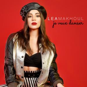 poster for Je Veux Danser - Lea Makhoul