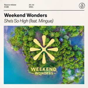 poster for She's So High (feat. Mingue) - Weekend Wonders