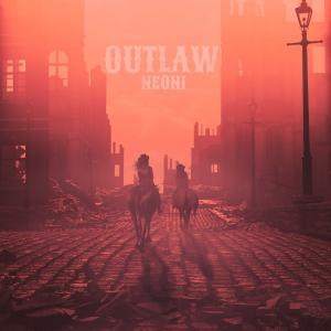 poster for Outlaw - Neoni