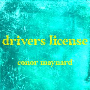 poster for Drivers License - Conor Maynard