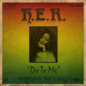 poster for Do To Me - H.E.R.
