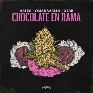 poster for CHOCOLATE EN RAMA VIP - Omar Varela, Artix & X-Lab