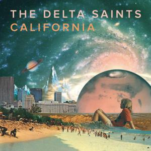 poster for California - The Delta Saints