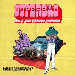 poster for Super Bad - Max B & French Montana