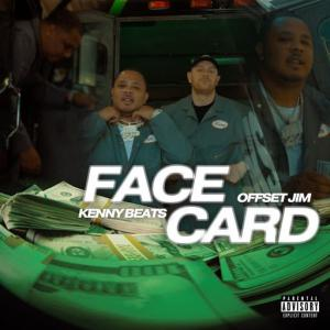 poster for Face Card - Offset Jim, Kenny Beats