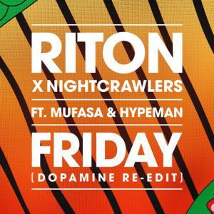 poster for Friday (feat. Mufasa & Hypeman) (Dopamine Re-Edit) - Riton, Nightcrawlers, Mufasa & Hypeman