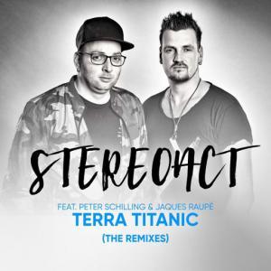 poster for Terra Titanic (Anstandslos & Durchgeknallt Remix) - Stereoact