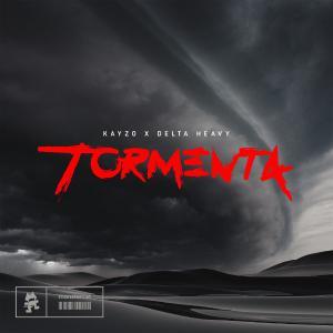 poster for Tormenta - Kayzo & Delta Heavy