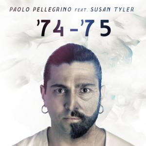 poster for '74 - '75 (feat. Susan Tyler) (Radio Edit) - Paolo Pellegrino