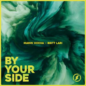 poster for By Your Side - Marin Hoxha & Britt Lari