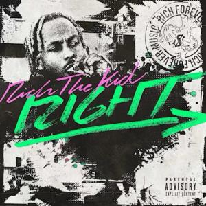 poster for Right  - Rich The Kid