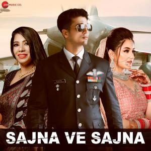 poster for Sajna Ve Sajna - Puneet Vivek, Vivek Mishraa & Kanchan Meena