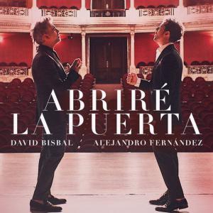 poster for Abriré La Puerta - David Bisbal, Alejandro Fernández