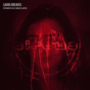 poster for Psychopath (feat. Khwezi & Lhotse) - Laura Greaves