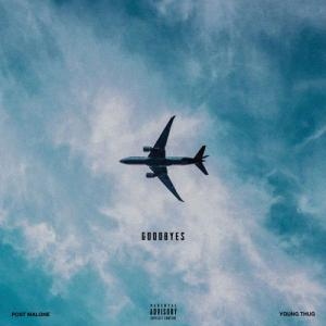 poster for Goodbyes (feat. Young Thug) - Post Malone