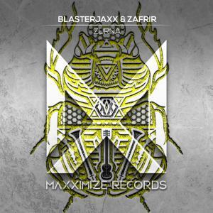 poster for Zurna - Blasterjaxx & Zafrir