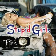 poster for Stupid Girls - Pink