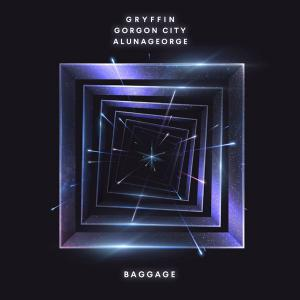 poster for Baggage - Gryffin, Gorgon City & AlunaGeorge