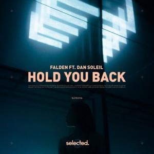 poster for Hold You Back (feat. Dan Soleil) - Falden