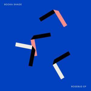 poster for Rosebud - Booka Shade
