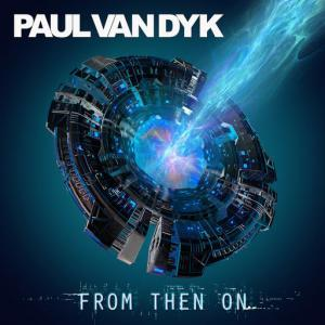 poster for I Am Alive - Paul van Dyk